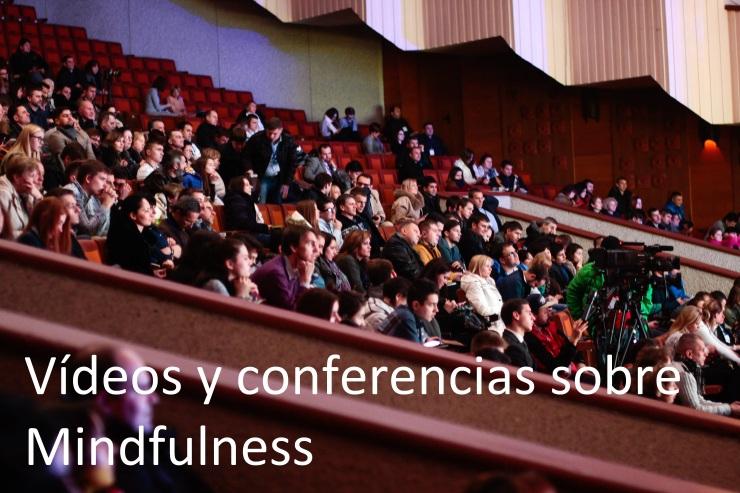 Vídeos y conferencias sobre Mindfulness